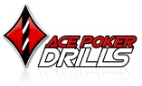 ace poker drills