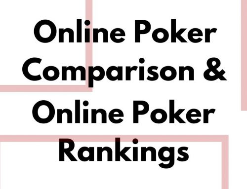 Online Poker Comparison and Online Poker Rankings