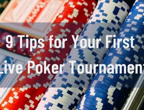 9 Tips for Your First Live Poker Tournament